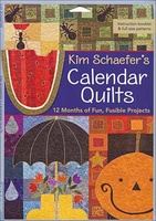 Kim Schaefer's Calendar Quilts Book