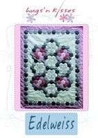 Pattern: Edelweiss By Hugs 'N Kisses. (H-38)