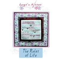 Pattern: The Rules Of Life By Hugs 'N Kisses. (H-58)