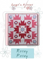 Pattern: Rosey Posey By Hugs 'N Kisses. (H-46)