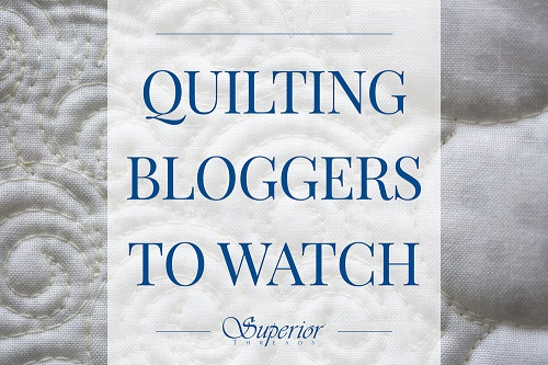 Quilting Bloggers to Watch