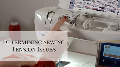 Determining Sewing Tension Issues